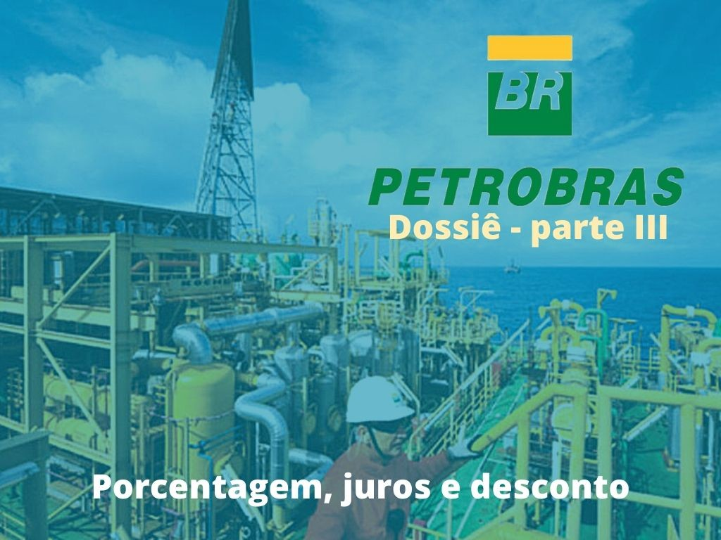Dossiê Petrobras III