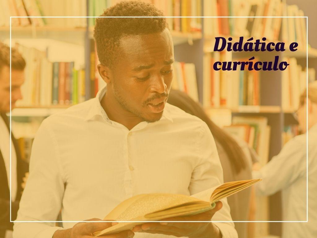Didática e Currículo