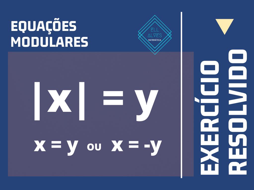 Teoria dos números - Exercícios de Equações Modulares