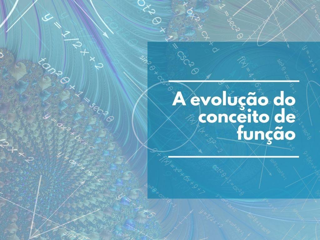 A evolução do conceito de função