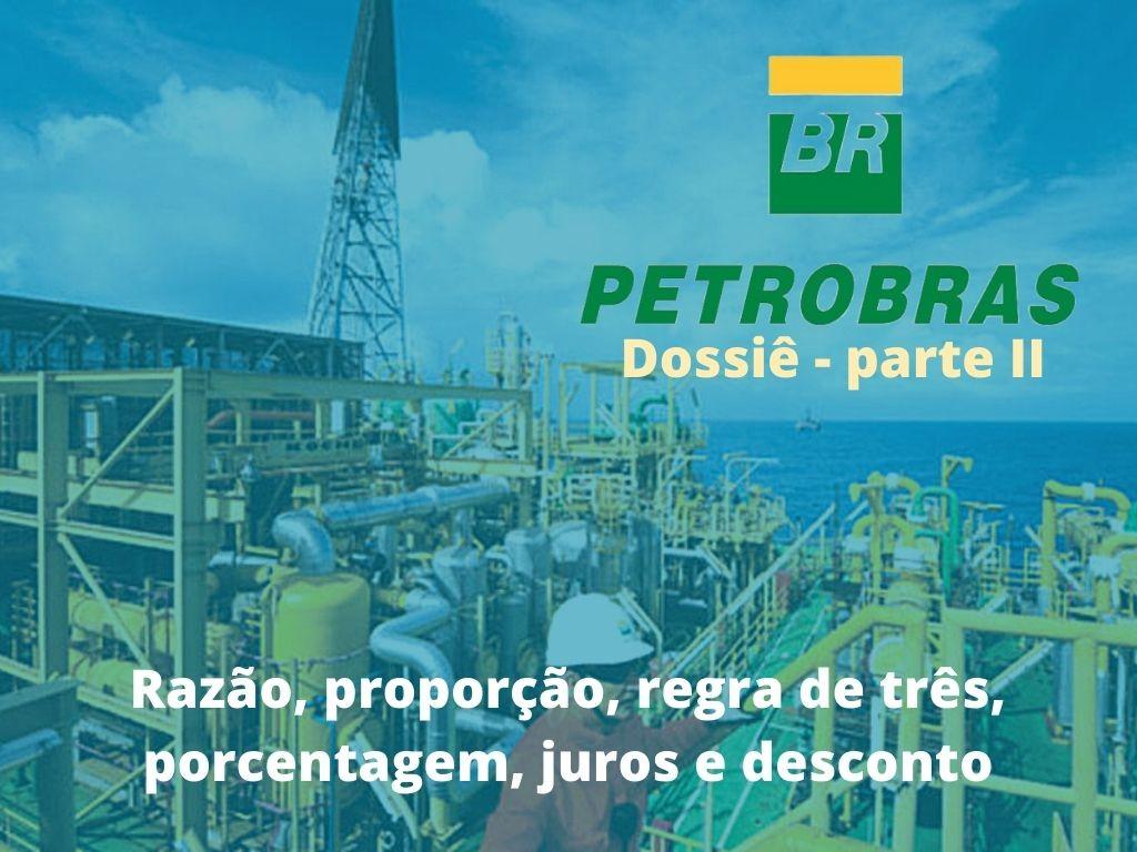 Dossiê Petrobras II